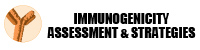 Immunogenicity Assessment and Strategies