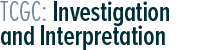 TCGC: Investigation &amp; Interpretation	