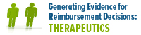 Generating Evidence for Reimbursement Decisions: Therapeutics