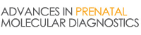 Advances in Prenatal Molecular Diagnostics