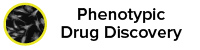Phenotypic Drug Discovery