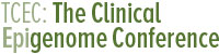 TCEC: The Clinical Epigenome Conference