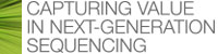 Capturing Value in Next-Generation Sequencing