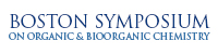 Boston Symposium on Organic and Bioorganic Chemistry