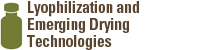 Lyophilization and Emerging Drying Technologies