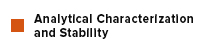 Analytical Characterization and Stability