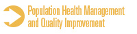 Population Health Management and Quality Improvement