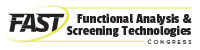 FAST: Functional Analysis & Screening Technologies Congress