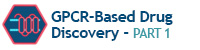 GPCR-Based Drug Discovery Part 1