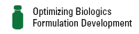 Optimizing Biologics Formulation Development