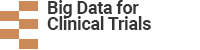 Big Data for Clinical Trials