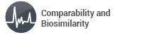 Comparability and Biosimilarity
