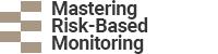 Mastering Risk-Based Monitoring