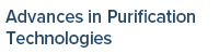 Advances in Purification Technologies