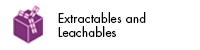 Extractables and Leachables