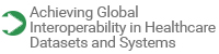 Achieving Global Interoperability in Healthcare Datasets and Systems