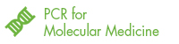 PCR for Molecular Medicine