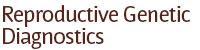 Reproductive Genetic Diagnostics