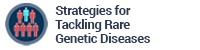 Strategies for Tackling Rare Genetic Diseases