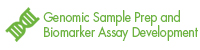 Genomic Sample Prep and Biomarker Assay Development