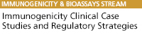 Immunogenicity Clinical Case Studies and Regulatory Strategies