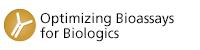 Optimizing Bioassays for Biologics