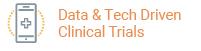 Data & Tech-Driven Clinical Trials