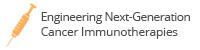 Engineering Next-Generation Cancer Immunotherapies