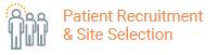 Patient Recruitment & Site Selection